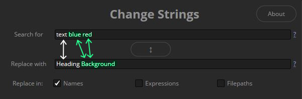 Multiple Searches in Change Strings with less Replace inputs