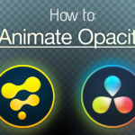 How to animate Opacity in Fusion