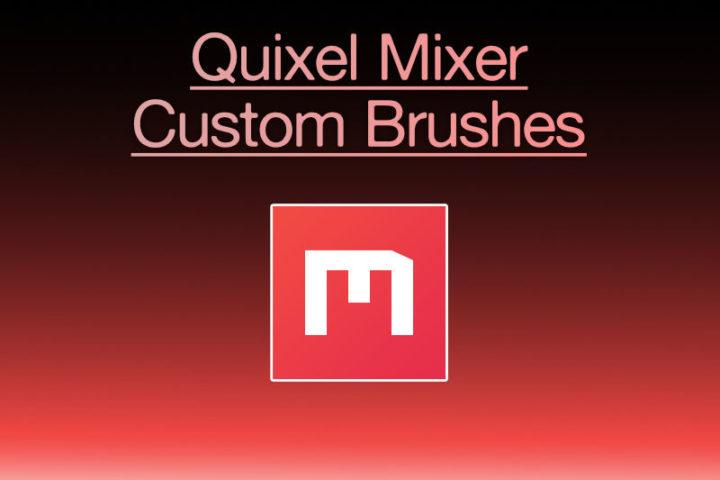 Quixel Mixer Custom Brushes