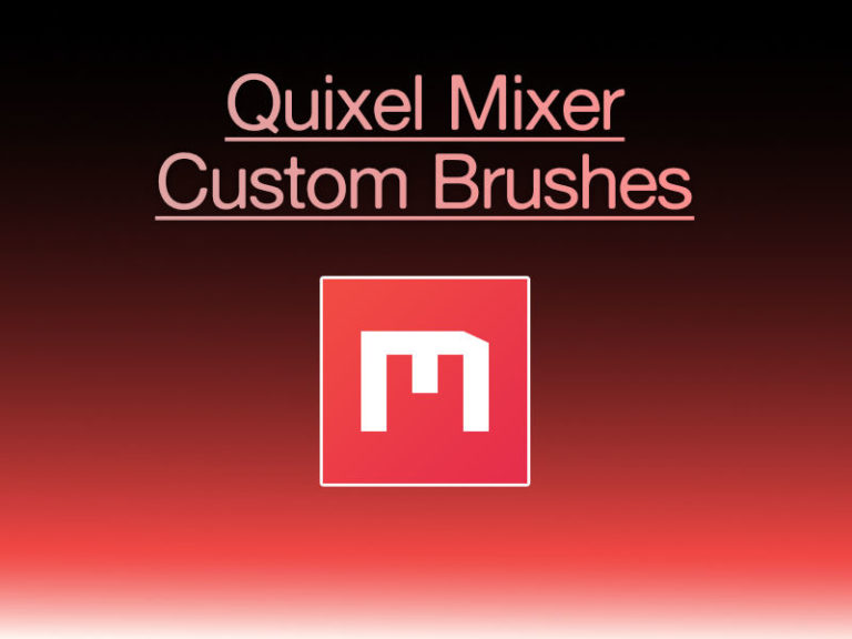 Quixel Mixer Custom Brushes