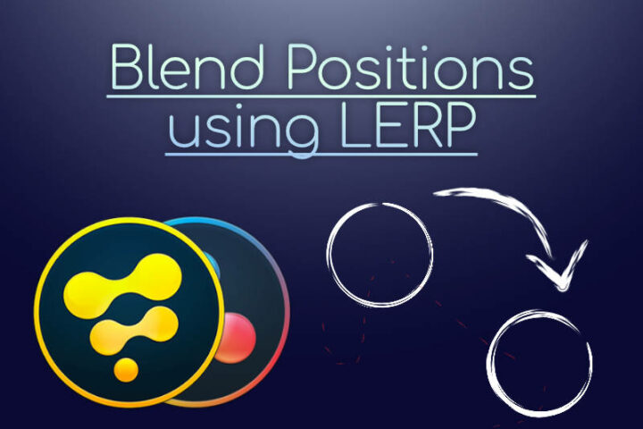Blend Positions using LERP